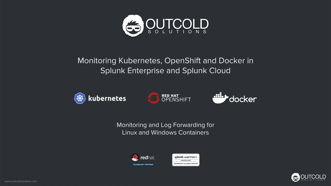 Monitoring OpenShift, Kubernetes and Docker in Splunk