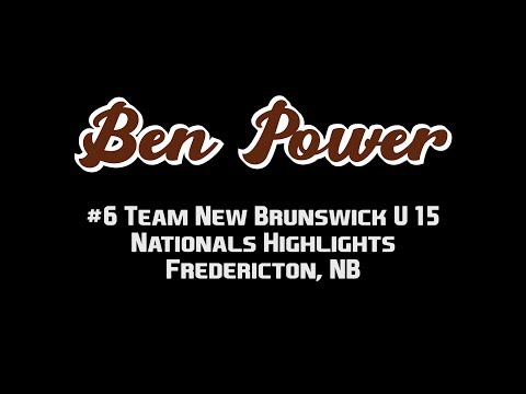 #6 Ben Power | U15 Team New Brunswick Nationals Highlights