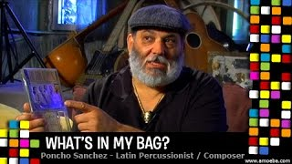 Poncho Sanchez - What's In My Bag?