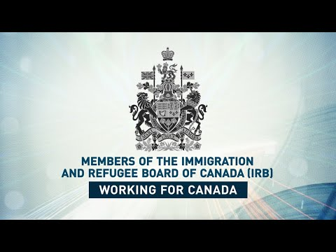 Members Of The Immigration And Refugee Board Of Canada: Working For Canada
