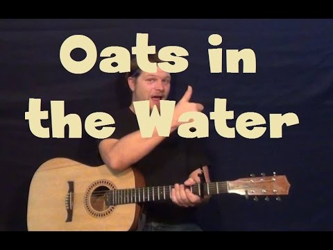 Oats in the Water (Ben Howard) Easy Guitar Lesson Strum with Drop D Tab