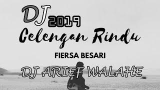 DJ CELENGAN RINDU - Fiersa Besari 2019 (BY DJ ARIEF WALAHE)