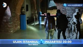 Ulan İstanbul 32.Bölüm Fragmanı-2