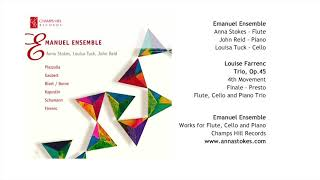 Farrenc Trio Op 45 4th Mvt-Flute Cello and Piano Trio-Emanuel Ensemble-Anna Stokes Flute