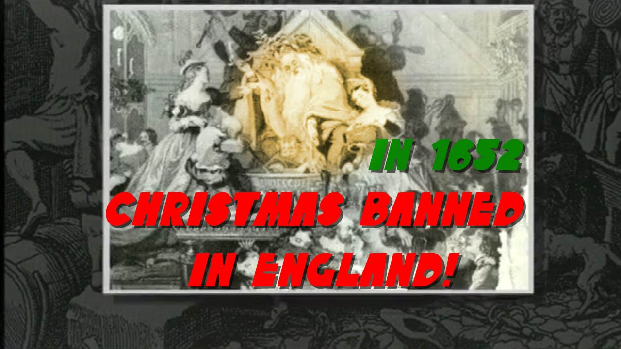 Christmas banned by the British government (thanks to Oliver ...