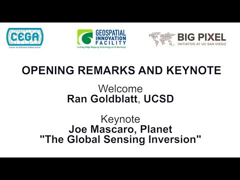 Geo4Dev Conference 2017: Opening Remarks and Keynote, featuring Joe Mascaro, Planet Labs