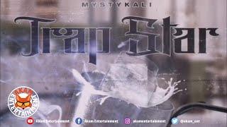 Mystykali - Trap Star - June 2020