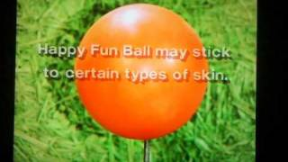Happy Fun Ball (old SNL spoof commercial)
