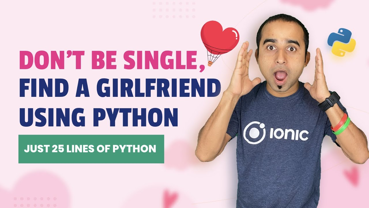 Find a Perfect Girlfriend Using Python || Valentine's Day Python Project | Image Processing