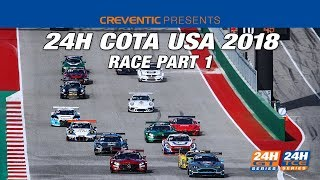 Hankook 24H COTA 2018   Part 1