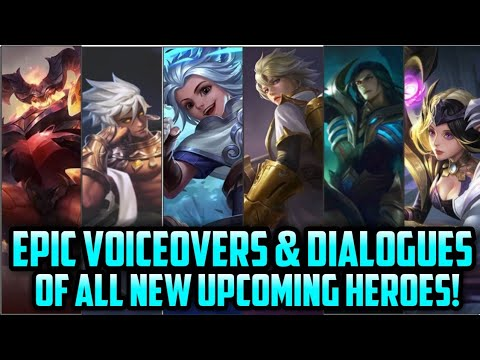 UPCOMING HERO DIALOGUES & VOICEOVERS! Mobile Legends Bang Bang