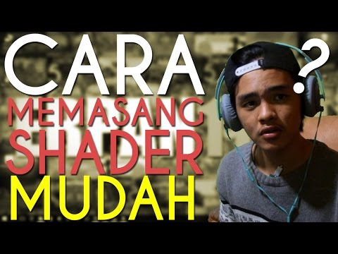CARA INSTALL SHADERS MOD DAN RESOURCPACK MUDAH