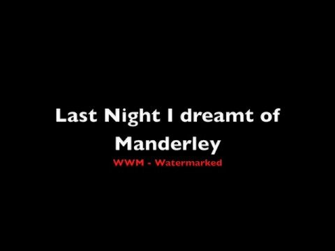 Last Night I dreamt of Manderley (Rebecca) (English)