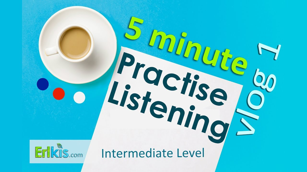 Workbooks speakout intermediate podcast worksheets : Listening Practise for Intermediate level English - YouTube