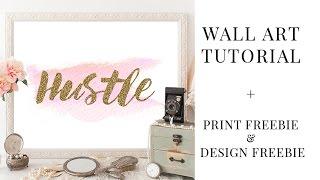 Diy Wall Art In Photoshop   Freebie Art Print & More!