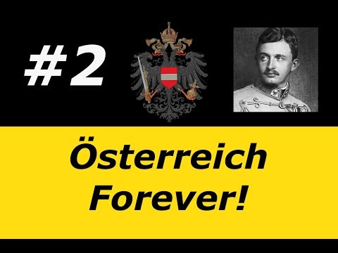 Hearts of Iron 4 - Kaiserreich - Österreich Forever! - Economics With Our Butt Chin Leader! #2