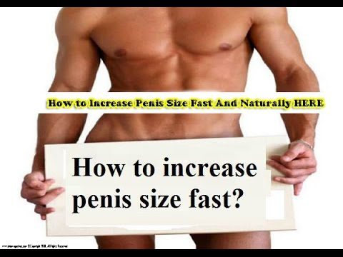 Is it possible to increase penis size