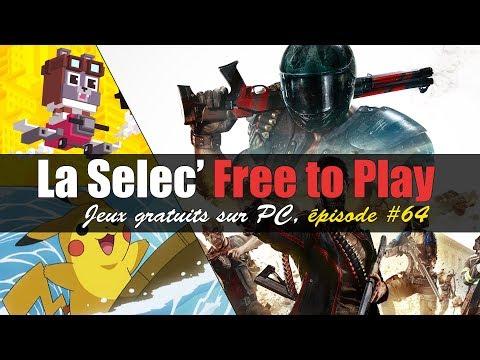 La Selec' Free to Play | Top 5 jeux gratuits sur PC (épisode #64)