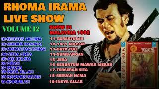 RHOMA IRAMA ALBUM SONETA VOL 12 -  MUSIC STEREO  & LIVE SHOW MALAYSIA 1992