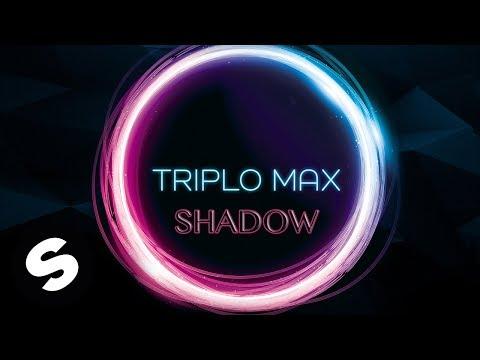 Triplo Max - Shadow (Official Audio)