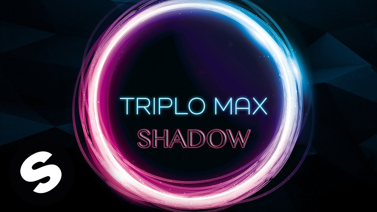 Download Triplo Max - Shadow (Official Audio)