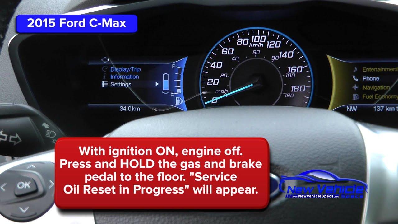 2015 Ford C Max Oil Light Reset Service Light Reset