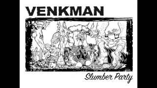 Venkman - Slumber Party [2015]