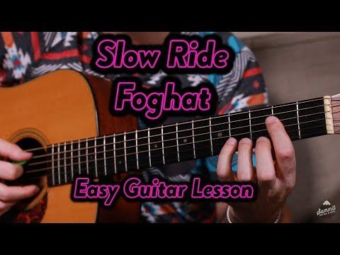 Slow Ride-Foghat-Easy Beginner Guitar Lesson