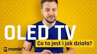 OLED TV   Co to jest i jak działa?