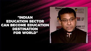 Indian education sector can become