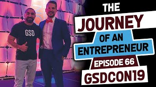 GSDCON19 - Episode 66: The Journey of an Entrepreneur