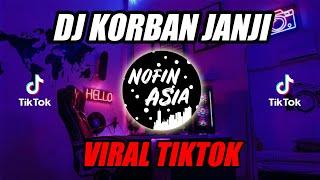 Download lagu DJ Remix Full Bass 2019 | Korban Janji viral TIK TOK