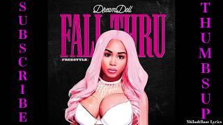 DreamDoll - Fall Thru Freestyle LYRICS