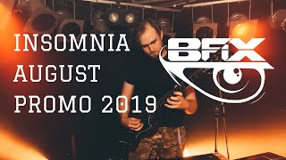 B-Fix Live @ Insomnia Ball Promo 24.06.2019