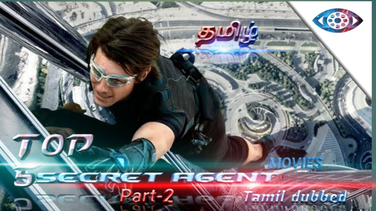 Download Top 5 secret agent Movies Tamil dubbed part-2   Search Tamildub   Hollywood movies in Tamil
