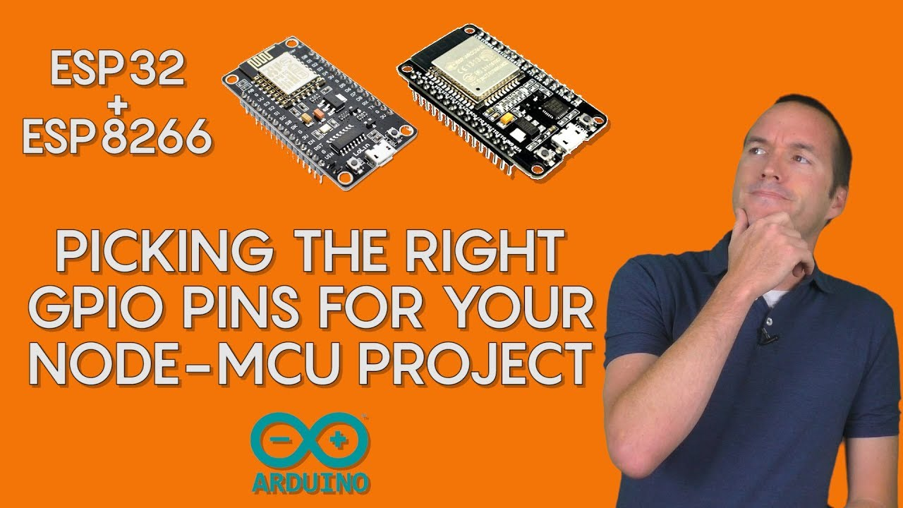 How To: Pick the right pins on the NodeMCU ESP8266 and ESP32