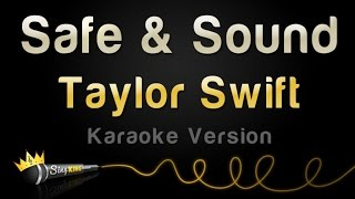 Taylor Swift feat. The Civil Wars - Safe & Sound (Karaoke Version) thumbnail