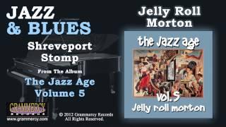 Jelly Roll Morton - Shreveport Stomp