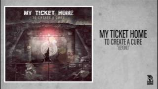Watch My Ticket Home Beyond video