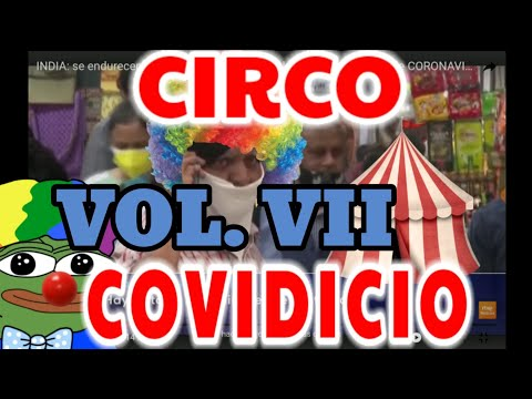 CIRCO COVIDICIO VOL.VII (WAKANDACIÓN EDITION)