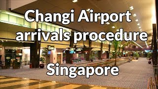 Singapore: Changi airport (SIN) Terminal 1 arrivals procedure English