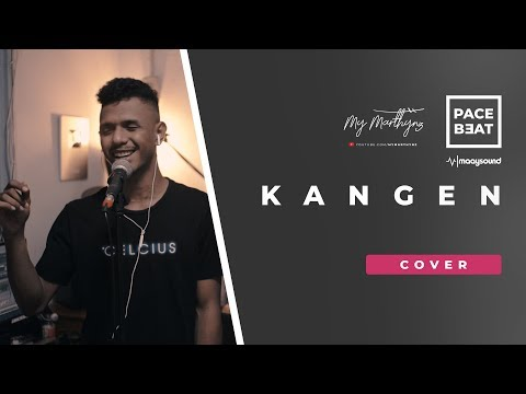 Dewa 19  - Kangen ( Cover ) By My Marthynz [ R&B ]