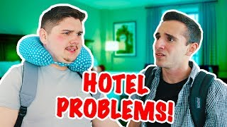 Problems With Sharing a Hotel Room