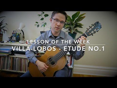 Lesson: Etude No.1 by Villa-Lobos for Classical Guitar