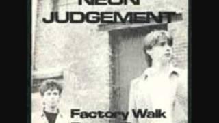 The Neon Judgement Factory Walk