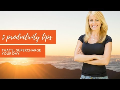 5 Productivity Tips That'll Supercharge Your Day