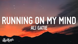 Download lagu Ali Gatie - Running On My Mind (Lyrics)