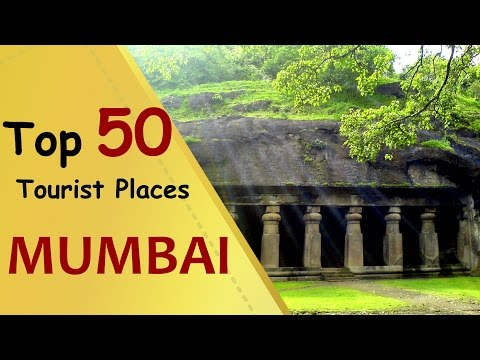 """MUMBAI"" Top 50 Tourist Places 