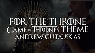 Game of Thrones Series Finale Theme! Winter is Coming | #ForTheThrone | Andrew Gutauskas
