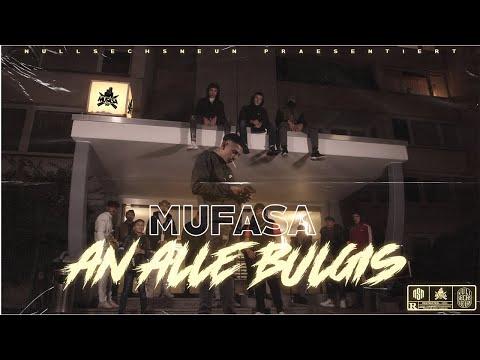 MUFASA - AN ALLE BULGIS  (Prod  by Semibeatz)